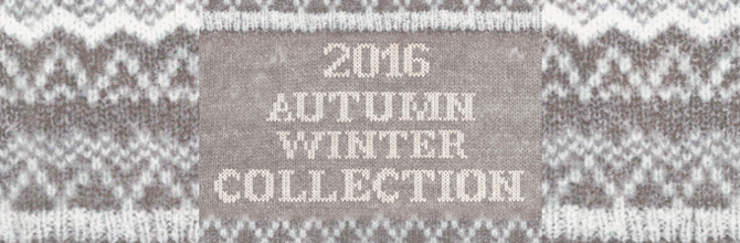 2016 AUTUMN WINTER COLLECTION